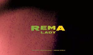 Rema - Lady video