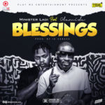 "[Audio + Visualizer] Minister Ladi  – ""Blessings"" f. Olamide (Prod By ID Cabasa)"