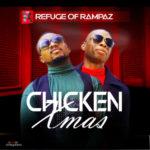 "Refuge Of Rampaz – ""Chicken Xmas"""