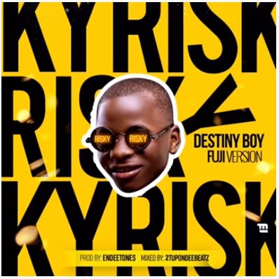 "Destiny Boy - ""Risky"" Fuji Version (Davido's Cover)"