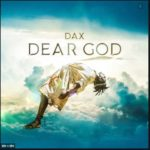 """Dax – """"Dear God"""""""