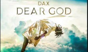 """Dax - """"Dear God"""""""