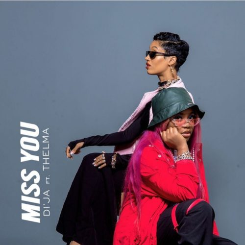 "[Audio + Video] Di'Ja – ""Miss You"" ft. Thelma"