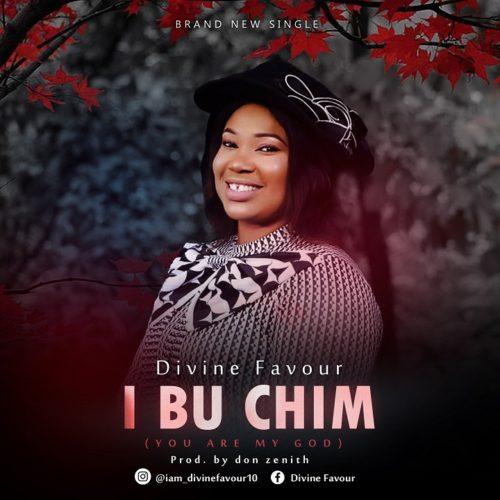 """[Gospel Music] Divine Favour – """"I Bu Chim"""""""