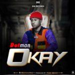 """Dotman – """"Okay"""""""