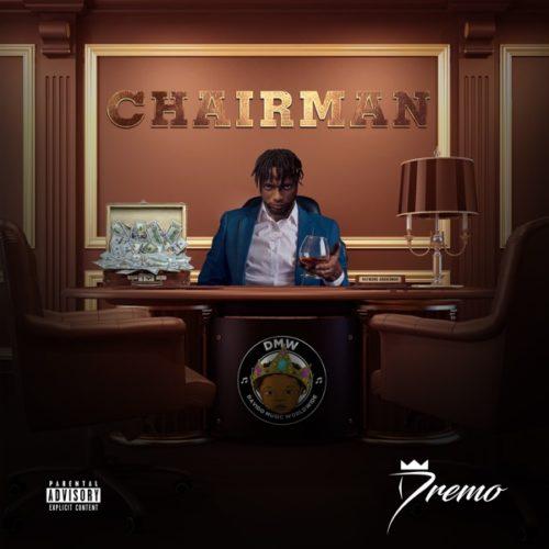 "Dremo – ""Chairman"""