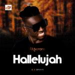 "Akpororo – ""Hallelujah"""