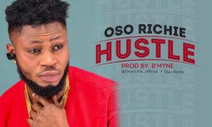 Oso Richie - Hustle (Prod By Bmyne)