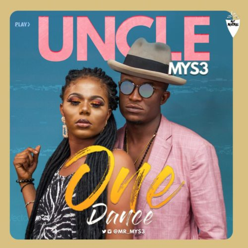 Uncle Mys3-One Dance