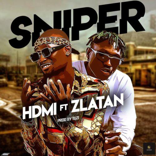 """HDMI – """"Sniper"""" ft. Zlatan (Prod. By Tuzi)"""