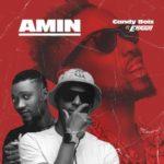 """CandyBoiz – """"Amin"""" ft. Erigga (Prod. Kulboy)"""