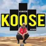"[Video + Audio] Asaveen – ""Koose"""