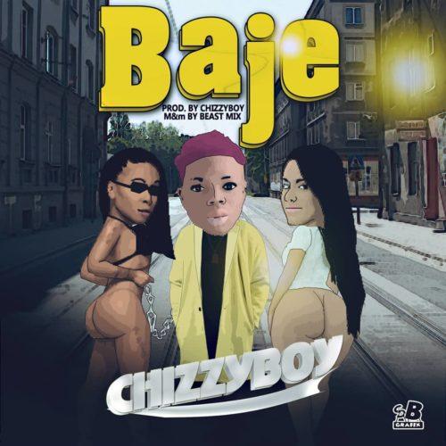 Chizzyboy - Baje