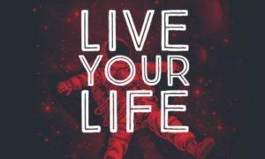 """Ella - """"Live Your Life"""""""