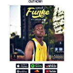 "SirFav – ""Funke"" ft. Ceeza Ace"