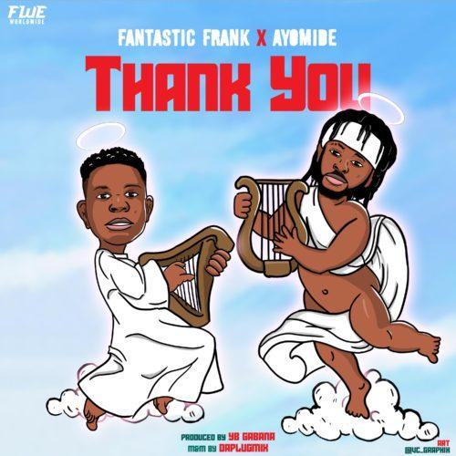 "Fantastic Frank - ""Thank You"" ft. Ayomide"