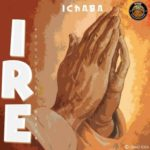 "Ichaba – ""Ire"" (Prod. by Vstix)"