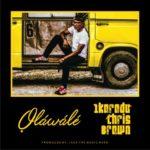 """Olawale – """"Ikorodu Chris Brown"""""""