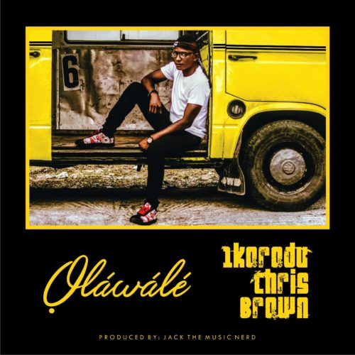 Olawale - Ikorodu Chris Brown