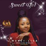 "Merci-Lisa – ""Sweet Boi"""