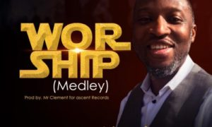 Joseph Olusola - Worship (Medley)