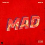 "[Lyrics] Wurld x Sarz – ""Mad"""