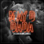 """May D – """"DADA"""""""