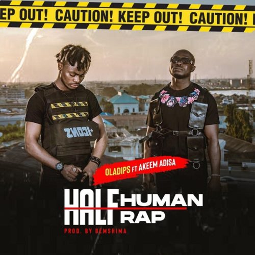 "[Video] Ola Dips - ""Half Human Half Rap"" ft. Akeem Adisa"