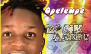 "Opelembe - ""Bank Alert"""