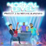 "[Audio + Video] Fawazzy – ""Normal Level"" ft. Magnito x Dj Neptune"
