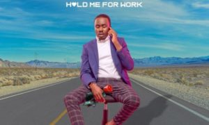 Xlim Jay - Hold Me For Work (Prod By Samklef)