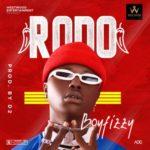 """Boyfizzy – """"Rodo"""" [Prod By Dimmeji]"""