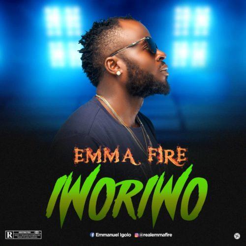 Emma Fire - Iworiwo