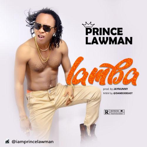 """Prince Lawman - """"Lamba"""""""