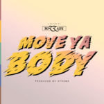 "Rozzady – ""Move Ya Body"""