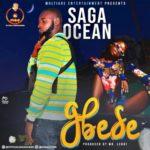 "Saga Ocean – ""Gbese"""