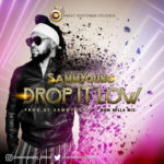 "SammYoung – ""Drop It Low"""