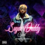"""OJ Cent – """"Sugar Daddy"""""""