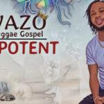 """Swazo – """"Omnipotent"""" [@swazo360]"""