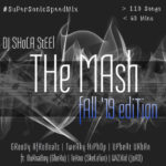 "DJ Shola Steel – ""The Mash 3 Mixtape"""