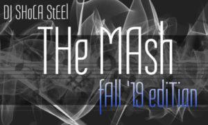 "DJ Shola Steel - ""The Mash 3 Mixtape"""