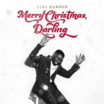 "Timi Dakolo x Emeli Sandé – ""Merry Christmas, Darling"""