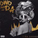"""[Lyrics] Tiwa Savage – """"Owo Mi Da"""""""