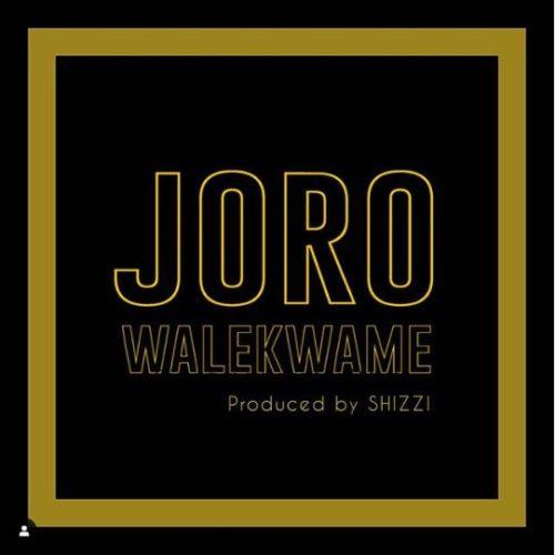 Wale Kwame - Joro