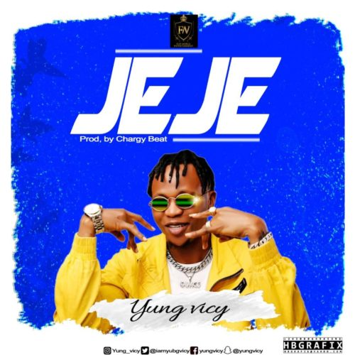 """Yung Vicy – """"Jeje"""" (Prod. By Chargy Beat)"""