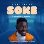 "Horlarboi – ""Soke"""