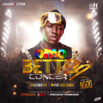 Small Doctor, Other Music Stars Set To Shutdown Mainland Again With Omo Better Concert 2