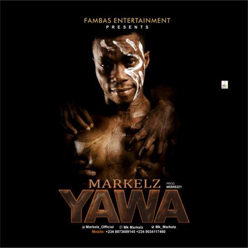 Markelz - Yawa