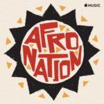"""AfroNation – """"Afro Nation Playlist"""""""