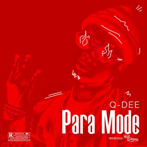 "Q-Dee – ""Para Mode"" (Greaze Mode Cover)"